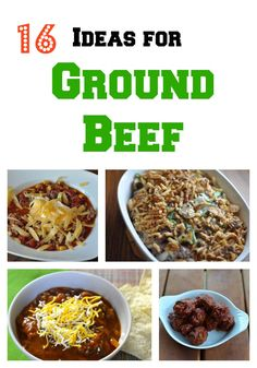 16 Recipes for Ground Beef - Try out these new ideas for what to do with Ground Beef.   There are many ways you can serve up Ground Beef.