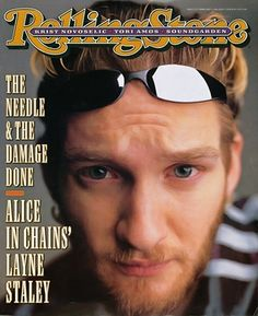 Alice In Chains' Layne Staley on the February 8, 1996 cover. #longreads