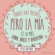Frases para el Día de la Madre #madres Mama Quotes, Mothers Day Quotes, Mothers Day Cards, Happy Mothers Day, Mom Day, Love You Mom, Mom And Dad, Let Me Go, Mr Wonderful