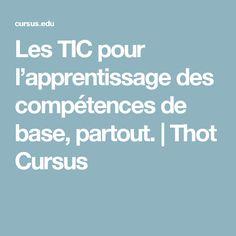 Les TIC pour l'apprentissage des compétences de base, partout. | Thot Cursus