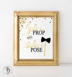 Black and Gold Confetti Grab a Prop and Strike a Post Photo Booth Station Sign by BashandCoDesigns