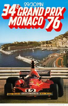 #monaco #grandprix poster 1976 Winner: Niki Lauda / Ferrari Find all the Grand Prix of Monaco official products in partnership with the Automobile Club of Monaco, as well as web exclusives! http://monaco-addict.com