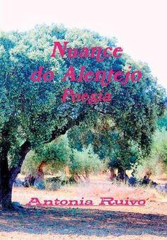 Nuance Do Alentejo (Portuguese Edition) by Antonia Ruivo https://www.amazon.com/dp/1326685104/ref=cm_sw_r_pi_dp_x_bpczyb9J2800C