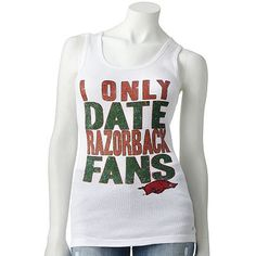 """I only date razorback fans"" shirt"
