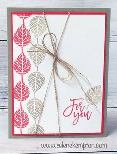 Stampin' Up! Thoughtful Branches For you Leaf Card Featuring Burlap String Technique (Stamp 4 Fun with Selene Kempton ~ Stampin' Up! Making Greeting Cards, Greeting Cards Handmade, Making Cards, Fall Cards, Holiday Cards, Stamping Up Cards, Rubber Stamping, Leaf Cards, Thanksgiving Cards