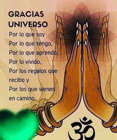 Gracias Universo Yoga Mantras, Yoga Quotes, Life Quotes, Positive Mind, Positive Thoughts, Positive Vibes, Chakra Meditation, Kundalini Yoga, Spiritual Messages
