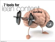 Seven Tools for #LeanContent Marketing | Scoop.it | #content #socialmedia