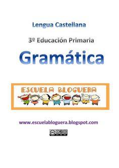 Repaso gramática 3º Educación Primaria