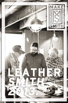 MAKE something that will last a lifetime.    Leather Smith Workshops 2013    Leather crafting workshops will start January 24th, in three-day spurts. Each class is ONLY A ONE DAY CLASS – for three hours from 6 to 9pm, and costs $75. We will make a wallet, a belt and a plant hanger.