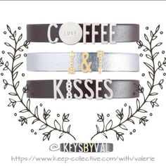 """#Keep of the Day: #Coffee & #Kisses Get this Look: #Keeper - Single #Leather Band in Espresso/Pewter; #Keys - #Silver Letters, Round Disc in """"Love,"""" Pave #Gold Arrow, Gold Letters, #XOXO in Silver"""
