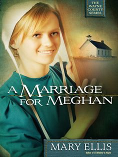 A Marriage for Meghan, by Mary Ellis