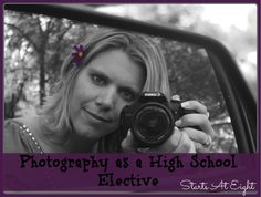 Photography as a High School Elective {and HomeSchool High Link-Up}