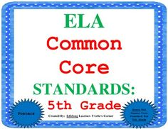 These 5th Grade COMMON CORE ELA These vibrant colored posters will surely be a great EYE-CATCHER for your students, as well!! More importantly, these posters will help you account for EVERY COMMON CORE ELA Standard when teaching.  Included are ALL Literature, Informational, and Foundational Skills Standards for 5th Grade!