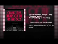 [a] Carriage And Pair [b] Long Forgotten Melody (from 'So Long At The Fa...