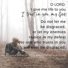 No one who trusts in the Lord will be disgraced. Affair Quotes, Affair Recovery, Relapse Prevention, Psalm 25, Recovery Quotes, God's Grace, Inspirational Message, New Quotes, Relationship Advice
