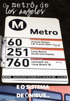 O metrô de Los Angeles e o sistema de ônibus da cidade. 🌍🚇🇺🇸#quartodeviagem #losangeles #metropolitan