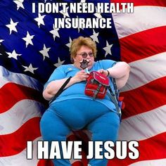 No need for health insurance