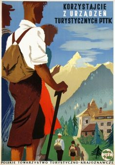 Travel with PTTK, 1953 - original vintage poster by Witold Chmielewski Polish Posters, Ski Posters, Railway Posters, Art Deco Posters, Cinema Posters, Vintage Graphic Design, Art Deco Period, Vintage Travel Posters, Map Art