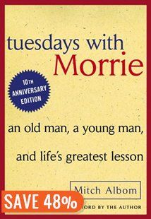 Tuesdays with Morrie: An Old Man, A Young Man, And Life's Greatest Lesson Book by Mitch Albom | Trade Paperback | chapters.indigo.ca
