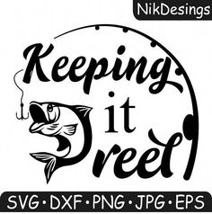 Keeping it reel svg fishing svg girl fishing svg fishing pole svg fishing svg tshirt fishing svg files svg files cricut bass fishing Fishing Signs, Fishing Quotes, Fishing Rods, Fishing Bait, Trout Fishing, Bass Fishing, Boat Names, How To Get Better, Gone Fishing