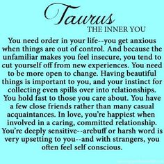 wow so accurate, except for the self-conscious part. I dont think that is true. Astrology Taurus, Zodiac Signs Taurus, Taurus Man, Taurus And Gemini, My Zodiac Sign, Zodiac Facts, Taurus Lover, Sun In Taurus, Taurus Bull