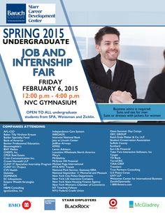 Spring 2015 Undergraduate job and internship fair. Friday February 6, 2014. Open to all undergraduate students at Baruch.