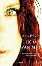 Hou van mij! van Anja Feliers