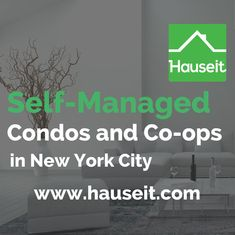 What does it mean if a co-op or condo building in NYC is self-managed? What are the pros and cons of buying into a self-managed building in NYC? Are there any extra precautionary steps you should take if you are buying an apartment in a self-managed building?