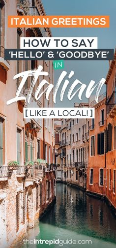 Italian Greetings - How to Say Hello in Italian Like a Local Best Language Learning Apps, Learning Languages Tips, Learning Resources, Foreign Languages, Italy Travel Tips, Europe Travel Guide, Venice Travel, Rome Travel, How To Say Hello