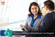 Ottawa relaunching Multimillionaire Visa Program