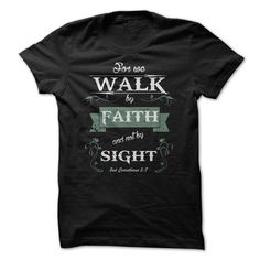 Walk By Faith Great Gift For Any Christian Jesus Lover T Shirts, Hoodie…