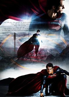 You will give the people of Earth an ideal to strive towards. | Man of Steel