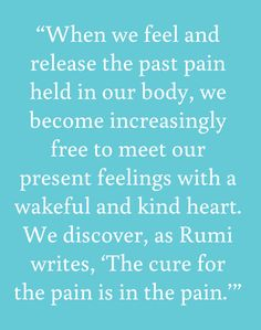 - from Tara Brach's first book Radical Acceptance