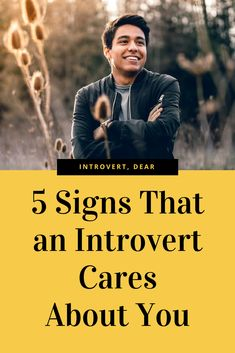 Signs youre dating an introvert man