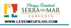 LEVEI MEU FILHO: PARQUE ESTADUAL SERRA DO MAR – CURUCUTU - SP