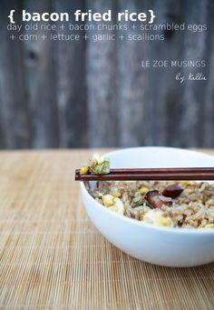 LE ZOE MUSINGS BACON FRIED RICE