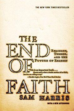 The End of Faith: Religion, Terror, and the Future of Rea... https://smile.amazon.com/dp/0393327655/ref=cm_sw_r_pi_dp_x_slN-xb1WZGNWZ