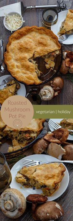 Roasted Mushroom Pot Pie | http://thecookiewriter.com | @thecookiewriter | #mushrooms #blogsgivingdinner | A completely vegetarian meal that is so hearty, even the biggest of meat-eaters will enjoy it!