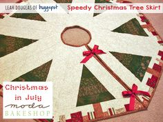 Speedy Christmas Tree SkirtTutorial on the Moda Bake Shop. http://www.modabakeshop.com