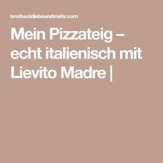 pizzateig wie beim italiener luftig locker und leicht pizza pizza teig pizza und der. Black Bedroom Furniture Sets. Home Design Ideas