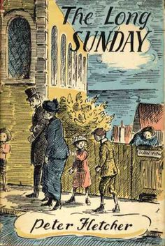 The Long Sunday by Peter Fletcher.  Cover illustration by Edward Ardizzone