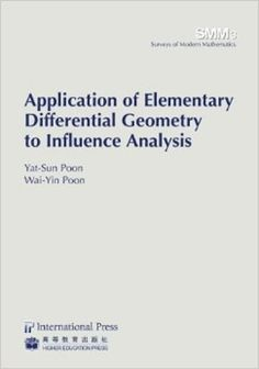 Application of elementary differential geometry to influence analysis / Yat-Sun Poon, Wai-Yin Poon