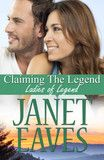 """Turquoise Morning Press — Claiming The Legend by Janet Eaves """"Here is a story about love and loyalty, family and betrayal, all of which are skilfully woven together and makes Claiming the Legend a keeper you will want to read often."""" ~ The Long and Short of It Romance Reviews"""
