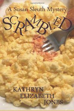 Scrambled: A Susan Sleuth Mystery (Volume 1) by Kathryn Elizabeth Jones, http://www.amazon.com/gp/product/1461188083/ref=cm_sw_r_pi_alp_mKk-qb1MP8QJ2