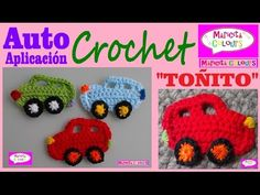 "Auto/ Carrito /Coche Crochet / Ganchillo ""Toñito"" (Parte 1) por Maricita Colours - YouTube"