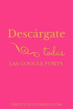 Aprende a descargarte todas las Google Fonts que quieras, de manera súper fácil.