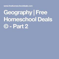 Geography | Free Homeschool Deals © - Part 2