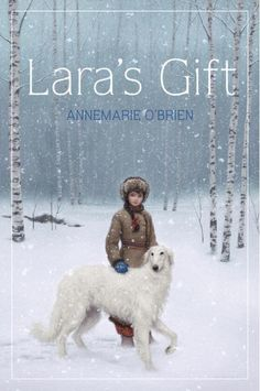 LARA'S GIFT by Annemarie O'Brien Historical fiction Warning: this book has some very bloody scenes. Lara is being groomed to take over as the Count next kennel steward, breeding borzoi dogs worthy of the Tsar of Russia. When Lara's baby brother is born her father decides to make her brother the next kennel steward. Going against her father's wishes and becoming sure of her special gift of understanding these incredible dogs. Now she must save her favorite borzoi from a hungry pack of wolves.