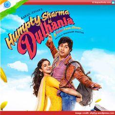 Humpty Sharma ki Dhulhania - Movie review