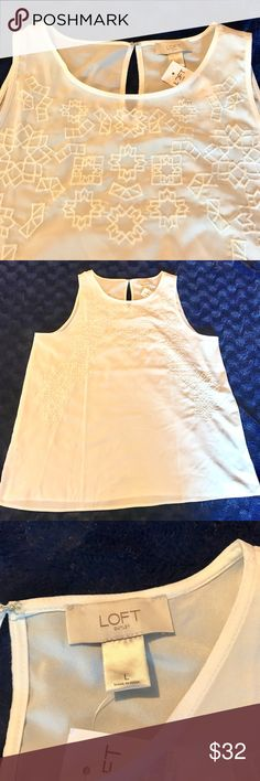 """✨NEW✨ LOFT embroidered front shell A lightweight and beautiful shell by LOFT.  Features a crew neck, 100% polyester sheer material that is embroidered in front with a floral design.  Cream colored. Back has a notch with hook/clasp enclosure. Size L.  Pit to pit measures 21.5""""; length is 27"""". LOFT Tops Tank Tops"""